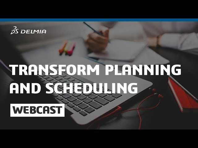 Webinar : Transform Planning and Scheduling in Consumer Packaged Goods   DELMIA