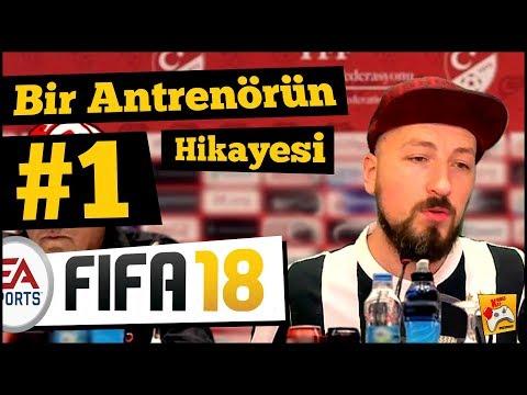 #1 FIFA 18 KARİYER ⚽️ BİR ANTRENÖRÜN HİKAYESİ ✔️ Burak Hoca Geri Döndü!