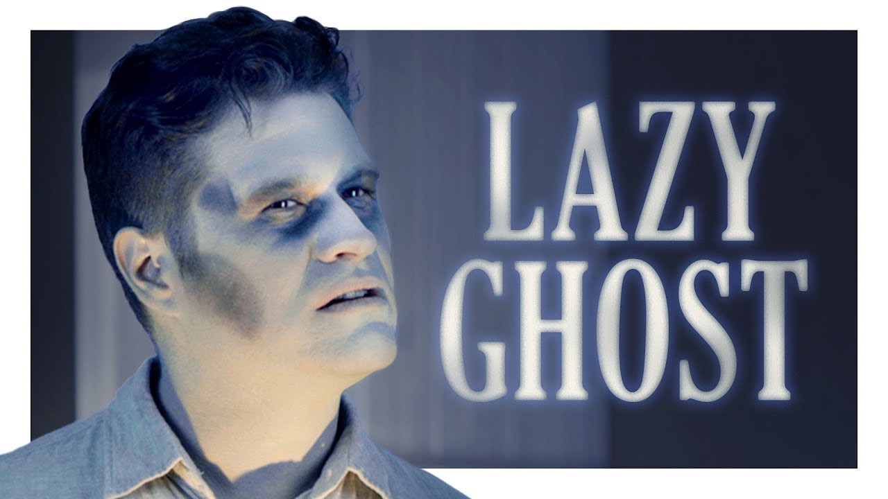 Lazy Ghost Has SO Much Unfinished Business