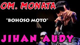 Download B0HOSO MOTO - JIHAN AUDY - MONATA Live Kedung peluk Candi sidoarjo Mp3