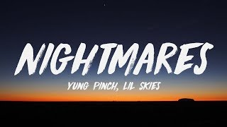 Baixar Yung Pinch - Nightmares Ft. Lil Skies (Lyrics) ♪