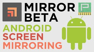Mirror Beta: Simple & Free Android Screen Mirroring | No Root Required on Lollipop