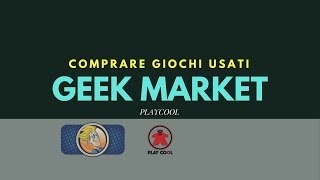 Playcool - Compriamo giochi usati sul Geek Market