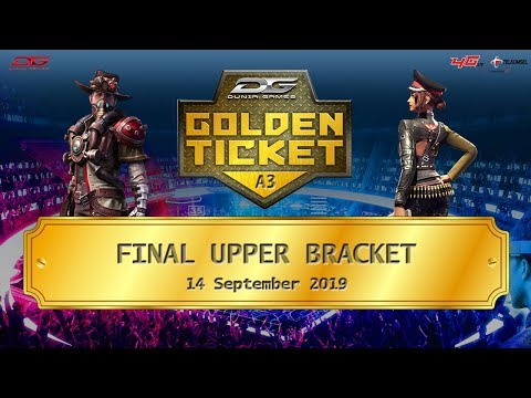 Final Upper Bracket Dunia Games Golden Ticket Area 3 - 14 September 2019 (Part 1)