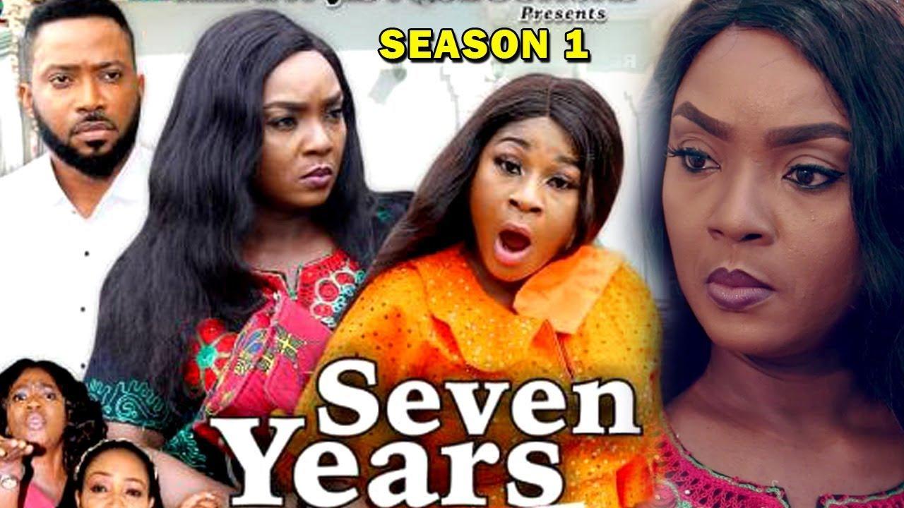 Download SEVEN YEARS SEASON 1 - Chioma Chukwuka | Destiny Etiko | Fredrick Leonard 2019 Nollywood Movie