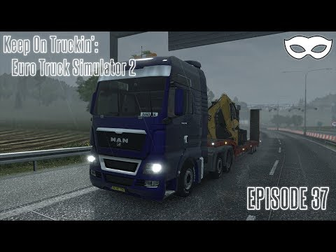 Keep On Truckin': Euro Truck Simulator 2 - Episode 37: Hello Italia! 1