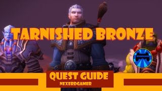 Quest Guide : Tarnished Bronze