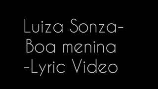 Luiza Sonza- Boa Menina - Letra ( Lyric Video )