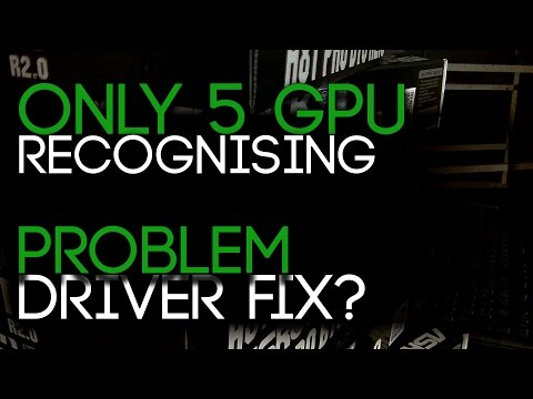 Only Recognizing 5 GPUs, RX570/580s Have A Driver Problem!