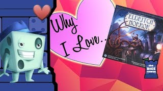 Why I Love Eldritch Horror - with Tom Vasel