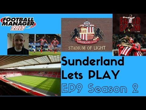 Sunderland S2 EP9 Splashed the cash !!! terrible start to the season can i turn it around?