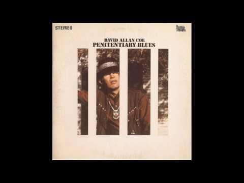 David Allan Coe - One Way Ticket To Nowhere (Remastered)