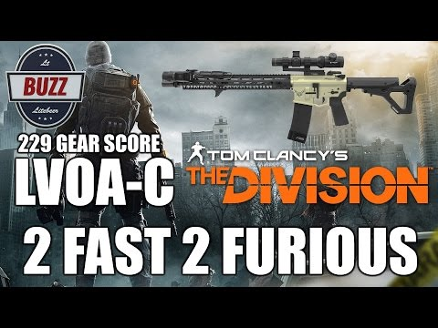 "2 FAST 2 FURIOUS 229 GEAR SCORE LVOA-C - Tom Clancy's ""The Division"""