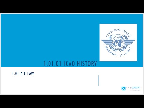 1.01 Airlaw. Part 01 - ICAO history