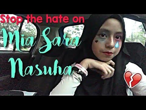 Stop The Hate On Mia Sara Nasuha