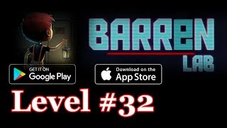 Barren Lab Level 32 (Android/ios) Gameplay