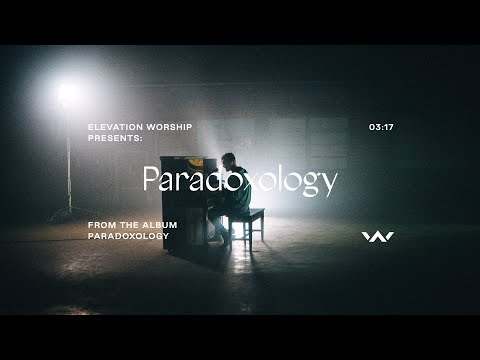 Paradoxology Elevation Worship mp3 letöltés