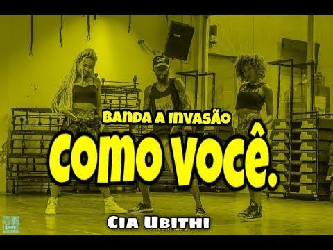 Como Você - A Invasão - Coreografia - Cia Ubithi