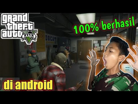 (TUTORIAL) Cara Download + Pasang Game GTA 5 Hp Android