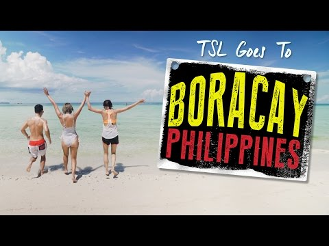 Boracay - The Philippines' Ultimate Island Paradise - TSL Escapades: Episode 4
