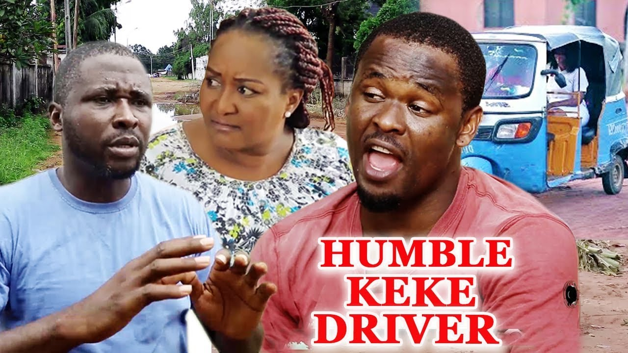 Download HUMBLE KEKE DRIVER Season 5&6 ''New Movie Alert'' Zubby Micheal 2019 Latest Nigerian Nollywood Movie