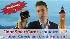 Fidor Bank + Creditreform = SmartCard JA bzw. NEIN!
