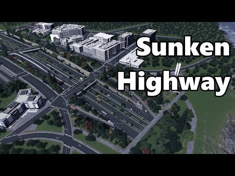 Cities Skylines: Sunken Highway Build