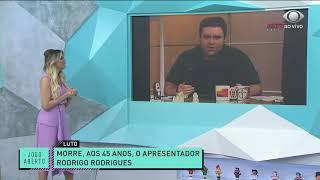 EQUIPE DO JOGO ABERTO LAMENTA MORTE DO JORNALISTA RODRIGO RODRIGUES | JOGO ABERTO