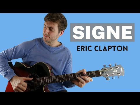 Signe by Eric Clapton (Guitar Lesson)