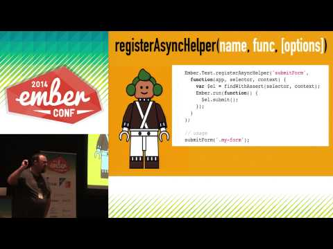 EmberConf 2014 - The Unofficial, Official Ember Testing Guide by Eric Berry