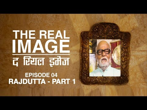 The Real Image | Episode 04 | Part 01 | Legendary Indian Cinema Director Rajdutta