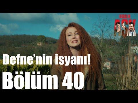 Kiralık Aşk 40. Bölüm - Defne...