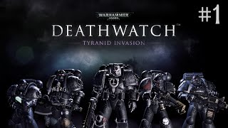 Warhammer 40,000: Deathwatch - Enhanced Edition #1