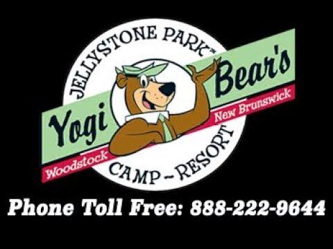 Yogi Bears, Jelly Stone Park, Woodstock NB!