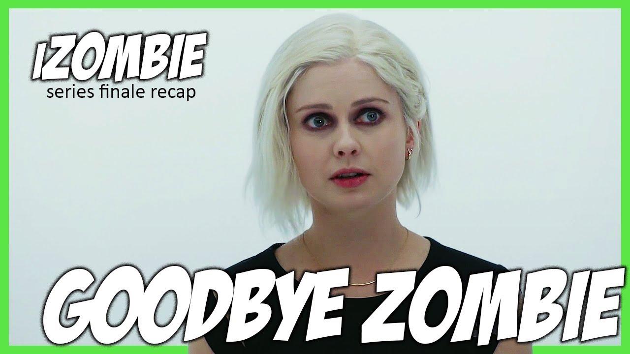 Download iZOMBIE SERIES FINALE RECAP   FINAL EPISODE