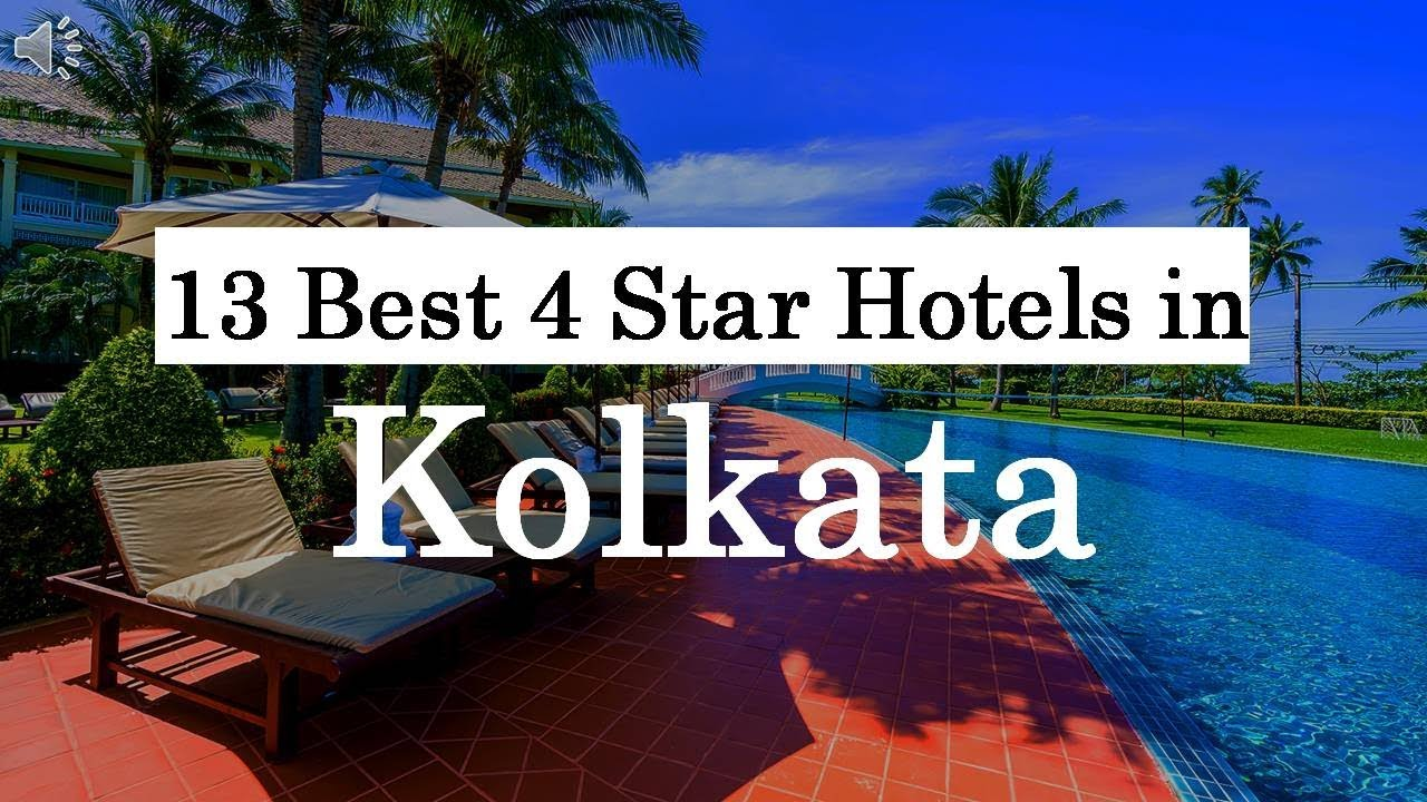 13 Best 4 Star Hotels in Kolkata