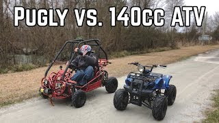 140cc ATV vs. Pugly Exploration