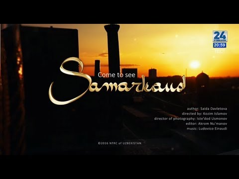 Come to see Samarkand, Uzbekistan!