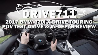 BMW 320I XDRIVE TOURING POV TEST DRIVE & IN DEPTH REVIEW BY DRIVE711
