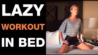 Kama Exercise Quickie in Bed I Lazy Workout In Bed