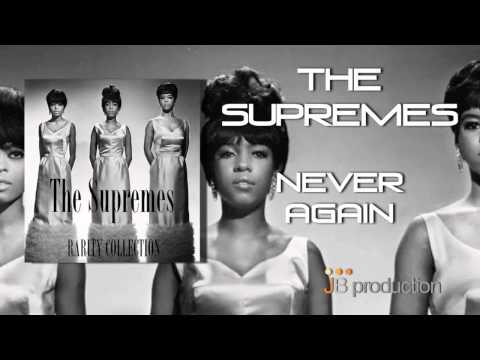 The Supremes - Never Again