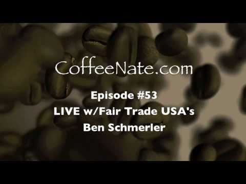 CoffeeNate interviews Fair Trade USA ::  What is fair trade? Why?