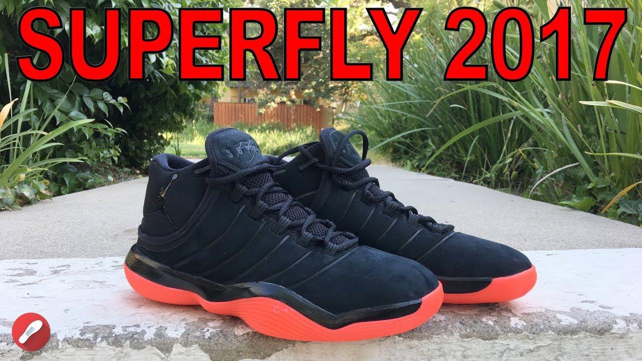 3a1c285b3553 Jordan Superfly 2017 First Impressions! - YouTube