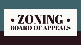 Zoning Board of Appeals Virtual Meeting