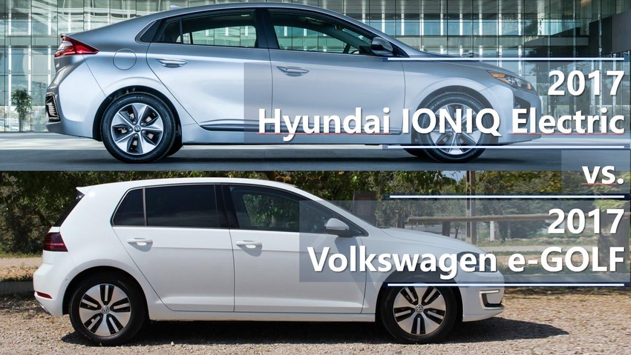 2017 Hyundai Ioniq Electric Vs 2017 Volkswagen E Golf Technical