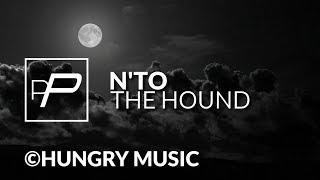 N'to - The Hound [Original Mix]