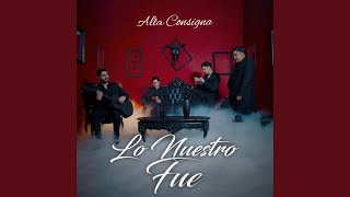 Play Lo Nuestro Fue