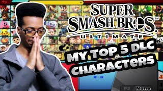 My Top 5 DLC Character Predictions for Super Smash Ultimate!