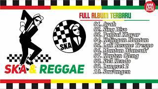 Lagu Ska Reggae Paling Baru Ayah Sing Biso Pantai Klayar Kelingan Mantan Terbaik 2018
