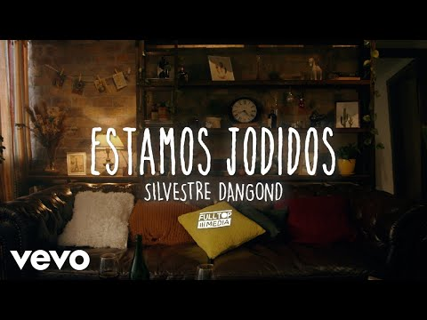 Silvestre Dangond - Estamos Jodidos (Official Video)